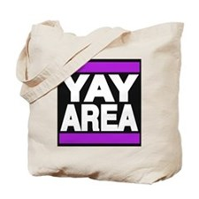 yay area purple Tote Bag