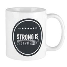 Strong is the New Skinny Badge Mug