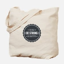Bold, Strong, Beautiful Badge Tote Bag