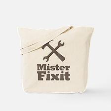 Mister Fix It Mr. Fixit Tote Bag