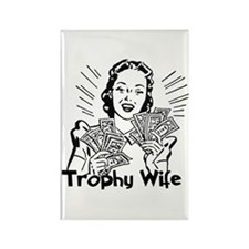 Trophy Wife Rectangle Magnet