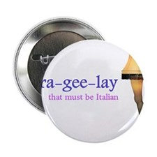"A Christmas Story - fra-gee-lay 2.25"" Button"