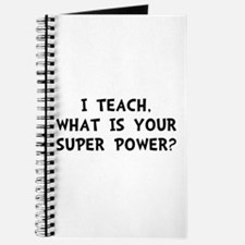 Teach Super Power Journal