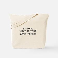 Teach Super Power Tote Bag