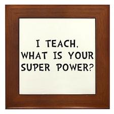 Teach Super Power Framed Tile