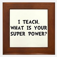 Teach Super Power Framed Tile