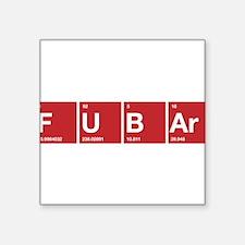 FUBAr Fd up beyond all repair Sticker
