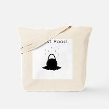 I Just Pood Tote Bag