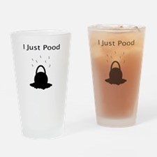 I Just Pood Drinking Glass