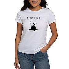 I Just Pood Tee