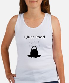 I Just Pood Women's Tank Top