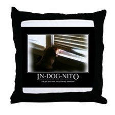 In-dog-nito Throw Pillow