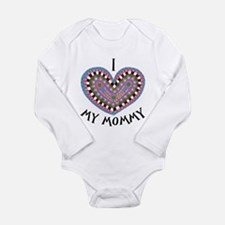 I (Heart) My Mommy Long Sleeve Infant Body Suit