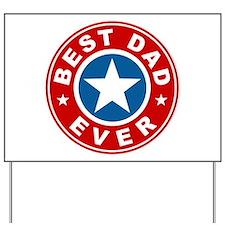 Best Dad Ever Yard Sign