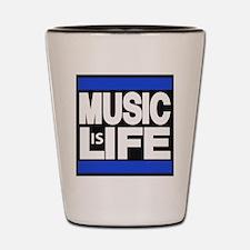 music life blue Shot Glass