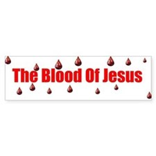 the blood of jesus Bumper Bumper Sticker