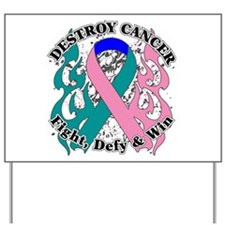 Destroy Thyroid Cancer Yard Sign