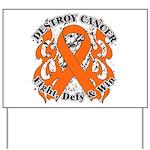 Destroy Leukemia Cancer Yard Sign
