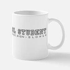 ASL Student, please sign slower Mug