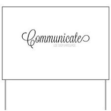 Communicate, use sign language Yard Sign