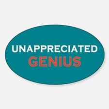 Unappreciated Genius Sticker (Oval)