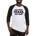 Belly Dance Texas Baseball Jersey
