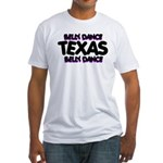 Belly Dance Texas Fitted T-Shirt