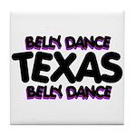 Belly Dance Texas Tile Coaster