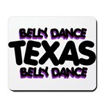 Belly Dance Texas Mousepad