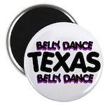 Belly Dance Texas Magnet