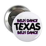 Belly Dance Texas Button