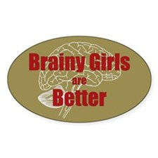 Brainy Girls Are Better Decal