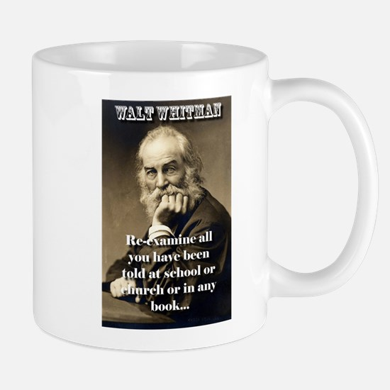 Re-Examine All You Have Been Told - Whitman Mug