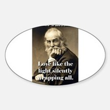 Love Like The Light - Whitman Sticker (Oval)