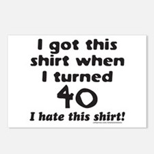 I GOT THIS SHIRT WHEN I TURNED 40 Postcards (Packa