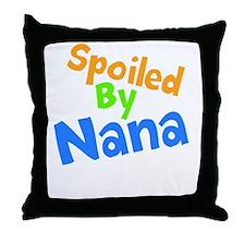 Spoiled By Nana Throw Pillow
