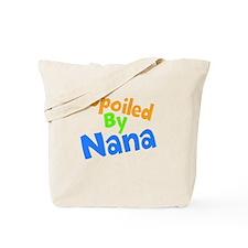 Spoiled By Nana Tote Bag