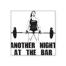 "Another Night at the Bar Square Sticker 3"" x 3"""