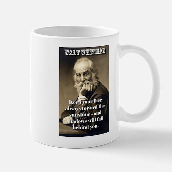 Keep Your Face Always Toward - Whitman Mug