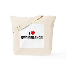 I * Boomerangs Tote Bag