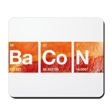 I Love Bacon and a Periodic Table Mousepad