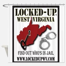Locked-Up WV # 2 Shower Curtain
