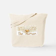 Be Human Tote Bag