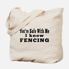 I Know Fencing Tote Bag