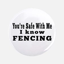 """I Know Fencing 3.5"""" Button"""