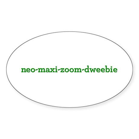 Neo-Maxi-Zoom-Dweebie Sticker