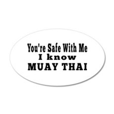 I Know Muay Thai 20x12 Oval Wall Decal