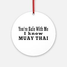 I Know Muay Thai Ornament (Round)