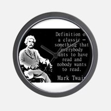 Definition Of A Classic - Twain Wall Clock