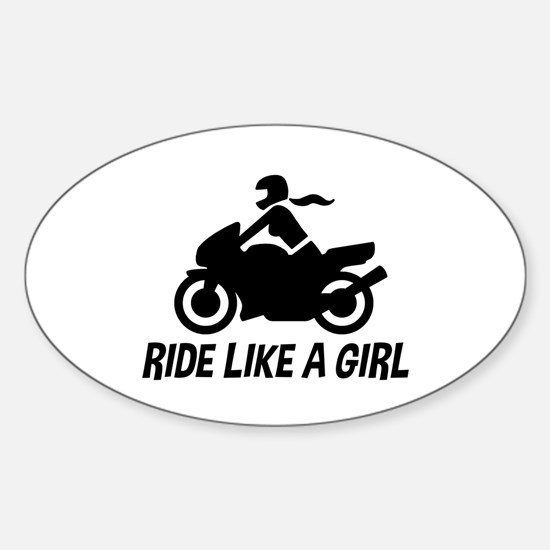 Ride Like A Girl Sticker (Oval)